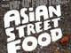 Pop Up Food Truck: Asian Street Food