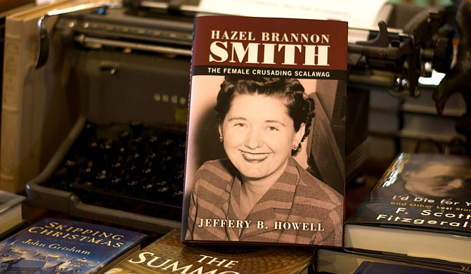 "Jeff Howell's book, ""Hazel Brannon Smith: Female Crusading Scalawag,"" tells the little-known Mississippi editor's story of moving from racism to heroism. Photo courtesy Cam Bonelli"