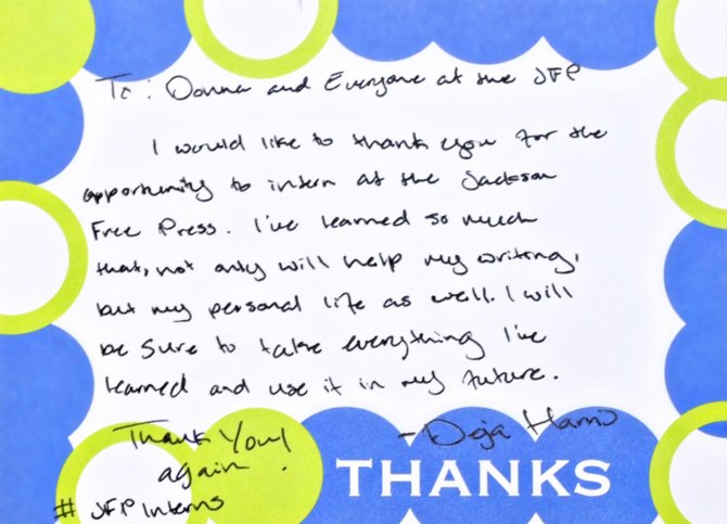 Deja Harris, a 2014 summer intern at the Jackson Free Press and an Alcorn State student, wrote this thank-you note after her internship ended. It refers to the soft skills she learned here as well as journalism practice. Writing handwritten thank-you notes is only one of the success-driven practices that young people need to embrace. (Reprinted with her permission).