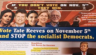 "The Mississippi Republican Party is red-baiting about socialism, with photos of national figures unrelated to the state, in its push to elect Lt. Gov. Tate Reeves as governor. States like Kentucky are using the same old ""socialism"" playbook in their races against Democrats. Photo by Donna Ladd"