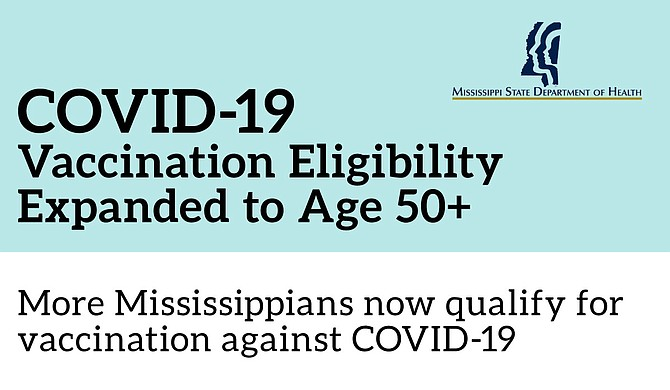 Beginning today, those eligible to receive COVID-19 vaccination in Mississippi will now include all persons 50 years of age and older. Photo courtesy MSDH